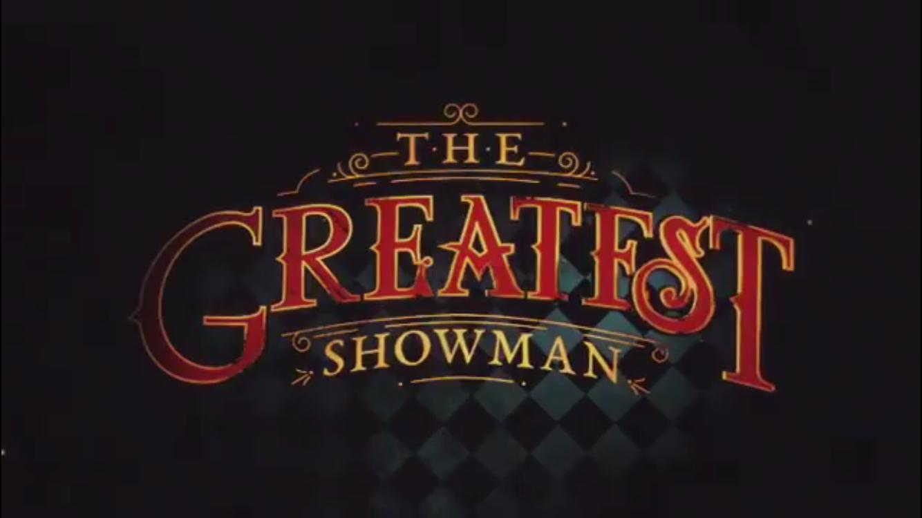 The Greatest Showman All About Theatre